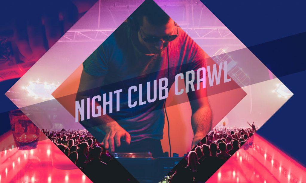 night club crawl