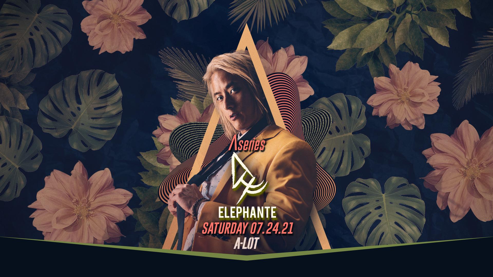 Elephante July 24 • 10PM