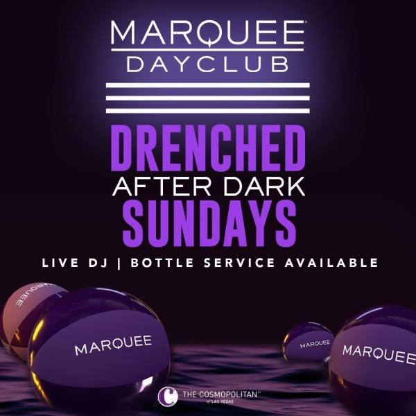 Marquee Drenched After Dark (Nightswim) at Marquee Dayclub at Cosmopolitan Aug 1